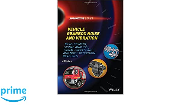 Vehicle Gearbox Noise and Vibration: Measurement, Signal