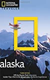 National Geographic Traveler: Alaska, 3rd Edition