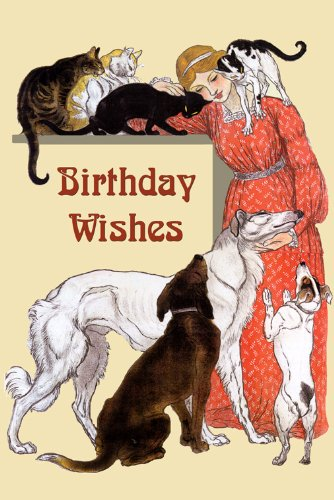 HAPPY BIRTHDAY WISHES Fashion Blond Girl With Cats And Dogs Card Poster 16quot X 22quot