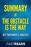 img - for Summary of The Obstacle Is the Way: Includes Key Takeaways & Analysis book / textbook / text book