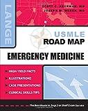 USMLE Road Map: Emergency Medicine (LANGE USMLE Road Maps)