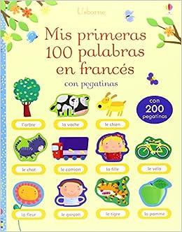 Mis Primeras 100 Palabras En Francés Con Pegatinas: Amazon.es: Mairi Mackinnon: Libros