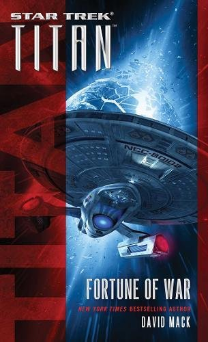 Titan: Fortune of War (Star Trek) (Star Trek Wars)