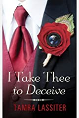 I Take Thee to Deceive Paperback