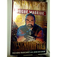 From the Rogue Warrrior Series 4 Book Lot (Designation Gold / Seal Force Alpha / Rogue Warrior II: Red Cell / Vengeance [hardback])