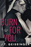 Burn for You (Slow Burn)