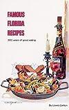 Famous Florida Recipes, Lowis Carlton, 0820008044
