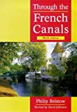 Through the French Canals, Philip Bristow and David Jefferson, 0713649216