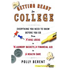 Getting Ready for College: Everything You Need to Know Before You Go From Bike Locks to Laundry Baskets, Financial...