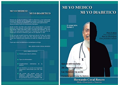 MI YO MÉDICO MI YO DIABETICO 2do TOMO (Spanish Edition) by [CORAL ROSERO