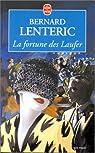La fortune des Laufer par Lenteric