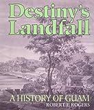 Destiny's Landfall, Robert F. Rogers, 0824816781
