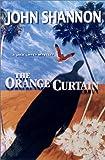 The Orange Curtain: A Jack Liffey Mystery