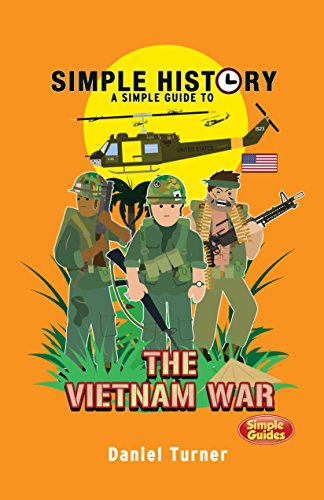 Amazon simple history the vietnam war ebook daniel turner simple history the vietnam war by turner daniel fandeluxe Images