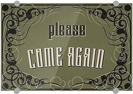 Please Come Again Victorian Gothic Premium Acrylic Sign 27x18 5-Pack CGSignLab