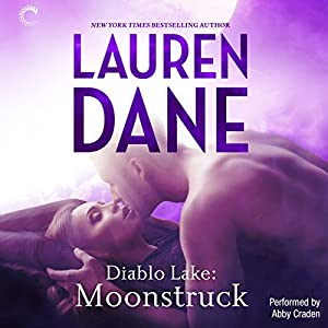 Diablo Lake: Moonstruck Audiobook
