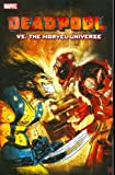 Deadpool vs. the Marvel Universe, Fabian Nicieza, Reilly Brown, 0785125248