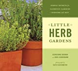 Little Herb Gardens, Georgeanne Brennan and Mimi Luebbermann, 0811843092