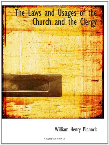 The Laws and Usages of the Church and the Clergy pdf epub