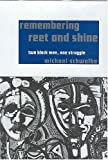 Remembering Reet and Shine: Two Black Men, One Struggle