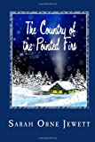 The Country of the Pointed Firs, Sarah Orne Jewett, 1495359514