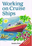 Working on Cruise Ships, Sandra Bow, 1854582151