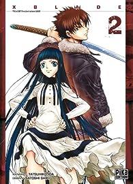 X Blade, tome 2 par Tatsuhiko Ida