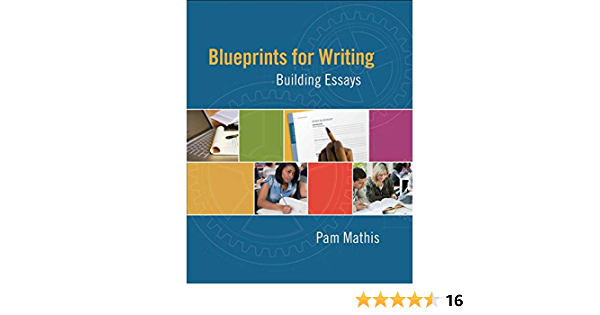 Blueprints for Writing: Building Essays New 1st Editions in ...