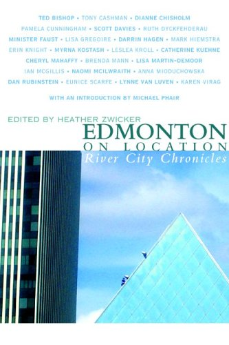 Edmonton on Location: River City Chronicles