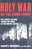 Holy War on the Home Front, Harvy Kushner and Bart Davis, 1595230025