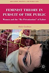 Feminist Theory in Pursuit of the Public: Women and the