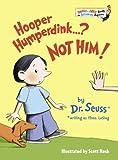Hooper Humperdink... ? Not Him!, Dr. Seuss, 0679981292