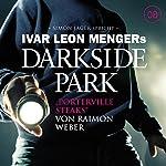 Porterville Steaks (Darkside Park 8) | Raimon Weber