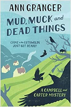 Book Mud, Muck and Dead Things: Campbell and Carter Mystery 1 (Campbell and Carter)