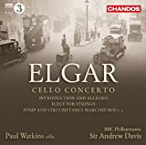 Elgar: Cello Concerto / Introduction and Allegro / Elegy /  Pomp and Circumstance Marches