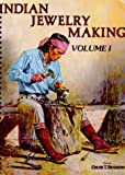 Indian Jewelry Making, Branson, Oscar T., 0918080150