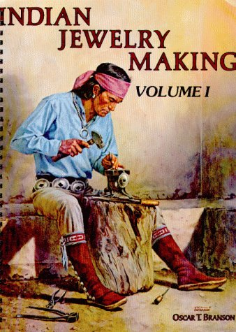 Indian Jewelry Making, Vol. 1
