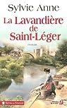 La lavandière de Saint-Léger par Anne