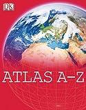 Atlas A-Z, DK Publishing, 0756628725