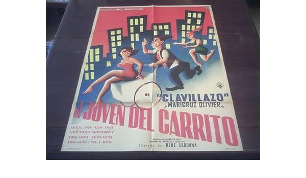Amazon.com: Original Mexican Movie Poster El Joven Del Carrito Clavillazo Maricruz Olivier Rene Cardona 1959: Prints: Posters & Prints