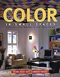Color in Small Spaces, Brenda Grant-Hays and Kim Mikula, 0071383131