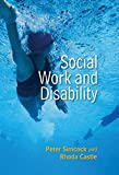 Social Work and Disability (Social Work in Theory and Practice)