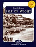 Front cover for the book Francis Frith's the Isle of Wight (Photographic Memories) by John Bainbridge