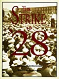 The Strike of 'Twenty Eight, Georgianna, Daniel, 0932027172
