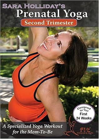 Amazon.com: Sara Hollidays Prenatal Yoga: Second Trimester ...