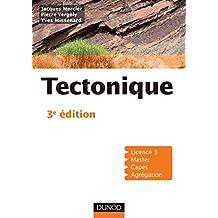 Tectonique 3e édition (Sciences de la Terre) (French Edition)