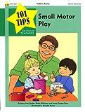 Small Motor Play, Hodge, Mary A., 157029156X
