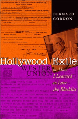 Read Online Hollywood Exile, or How I Learned to Love the Blacklist (Texas Film and Media Studies Series) ebook