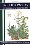 Wildflowers of the Great Lakes Region, Simonds, Roberta L. and Tweedie, Henrietta H., 0875637213