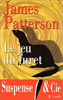 Le jeu du furet : roman, Patterson, James